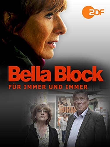 Bella Block - Für immer und immer