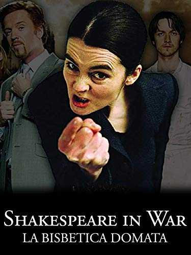 Shakespeare in war - La bisbetica domata