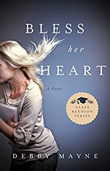 Bless Her Heart (Class Reunion Series Book 2) by [Debby Mayne]