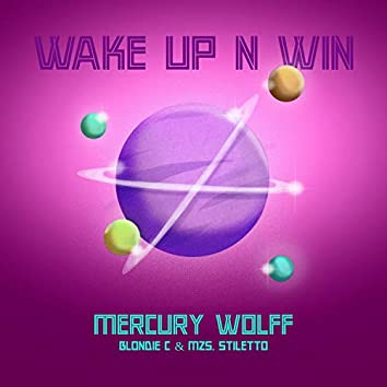 Wake Up N Win