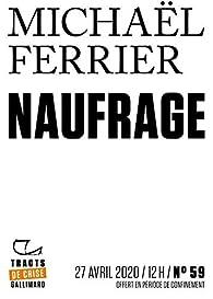 Tracts de Crise  - Naufrage par Michaël Ferrier