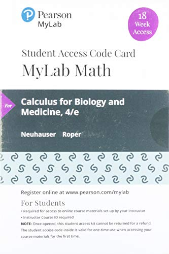 MyLab Math with Pearson eText -- 18 Week Standalone Access Card -- for Calculust for Biology and Medicine