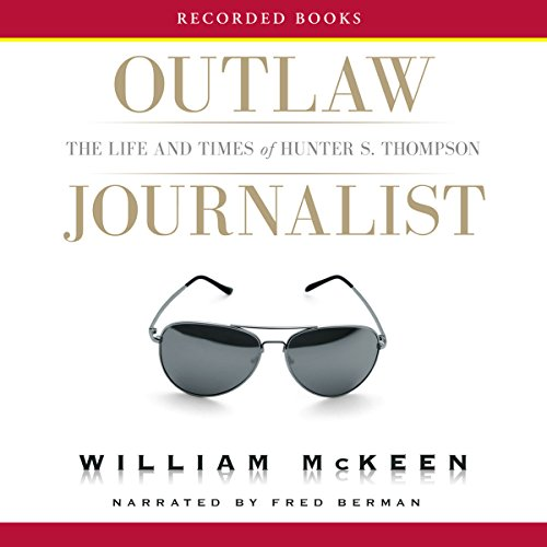 Outlaw Journalist audiobook cover art