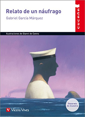 Relato De Un Naufrago (Colección Cucaña)