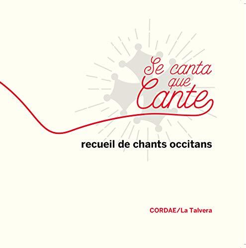 Se canta que cante : Recueil de chants occitans