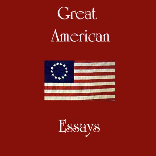 Great American Essays  audiobook cover art