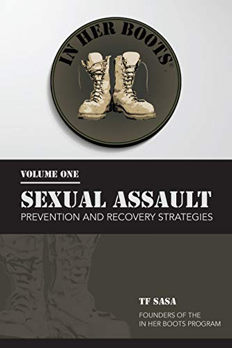 In Her Boots : Sexual Assault Prevention and Recovery Strategies (English Edition)