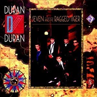 Seven & The Ragged Tiger by Duran Duran (2003)