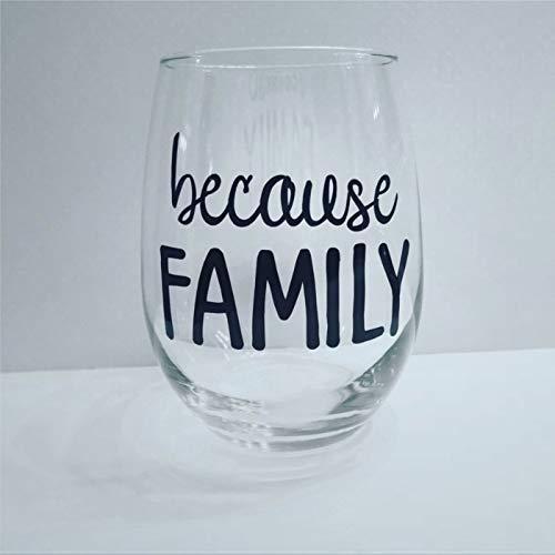 Because Family - Copa de vino familiar, copa de vino familiar, copa de vino humor, copa de vino secreto de Santa Madre, copas de vino duraderas sopladas a mano