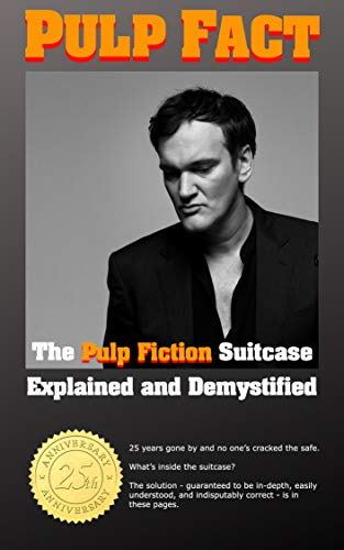 "Pulp Fact: The ""Pulp Fiction"" Suitcase Explained and Demystified (English Edition)"