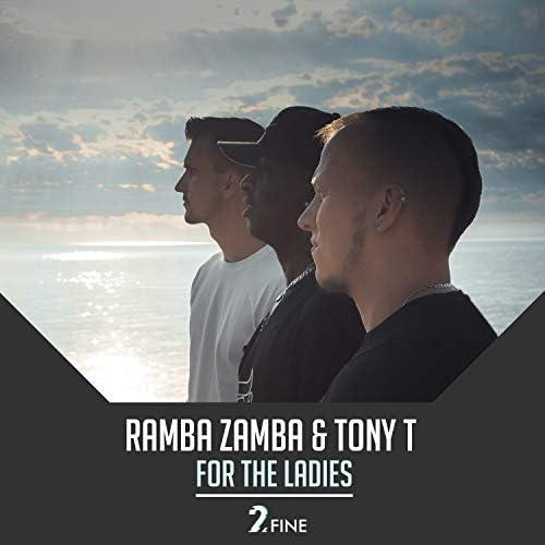 Ramba Zamba & Tony T