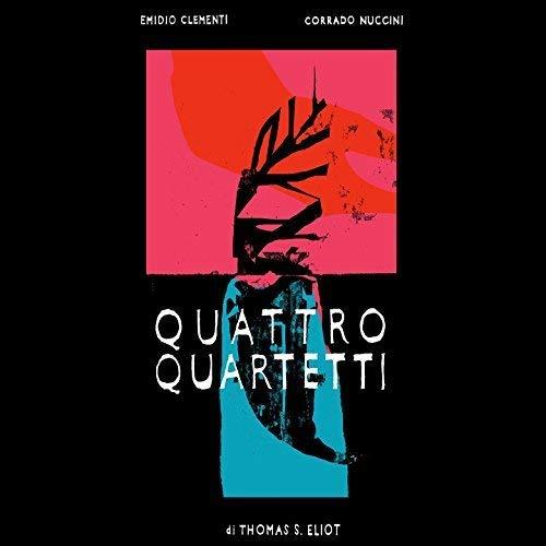 Quattro Quartetti [T.S.Eliot]