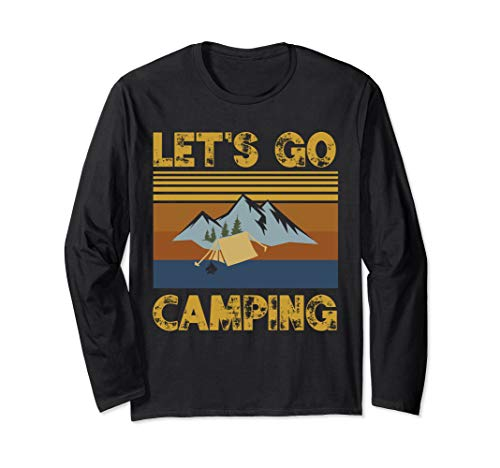 Funny Let's go camping Family Hiking Camping Gift Long Sleeve T-Shirt