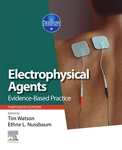 Electro Physical Agents E-Book: Evidence-Based Practice (Physiotherapy Essentials) (English Edition)
