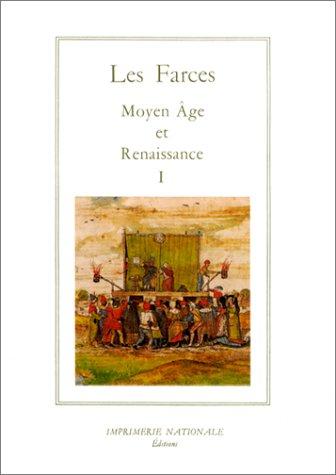 Les Farces, Moyen Age et Renaissance, tome 1 : La Guerre des sexes