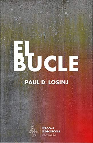 El bucle: (Fantasía juvenil) eBook: Amaro, Pablo Alvarez: Amazon ...