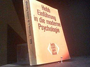 Einführung in die moderne Psychologie [Perfect Paperback] [Jan 01, 1982] Hebb, Donald Olding