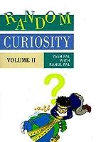 Random Curiosity, Volume II