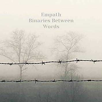 Binaries Between Words