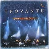 Songtexte von Trovante - Uma Noite Só