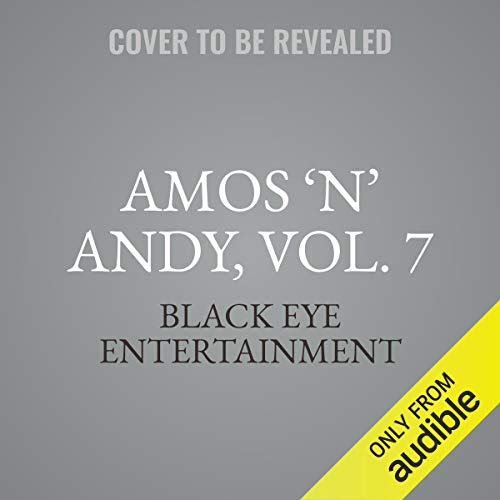 Couverture de Amos 'n' Andy, Vol. 7