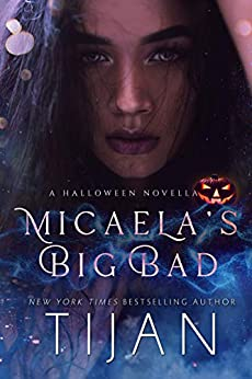 Micaela's Big Bad: A Halloween Novella by [Tijan]