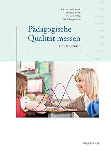Pädagogische Qualität messen: Ein Handbuch