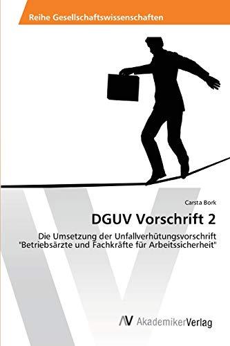 DGUV Vorschrift 2: Die Umsetzung der Unfallverhütungsvorschrift