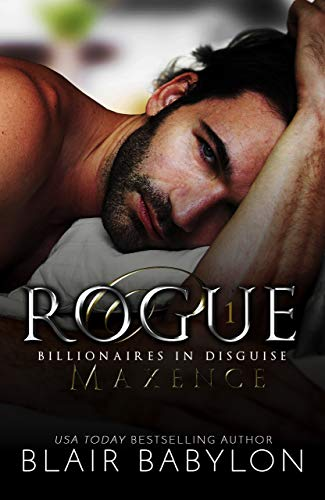 Rogue: A Romantic Suspense Novel by [Blair Babylon]