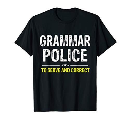 Grammar Police Women and Kids Funny Costume Idea T-Shirt