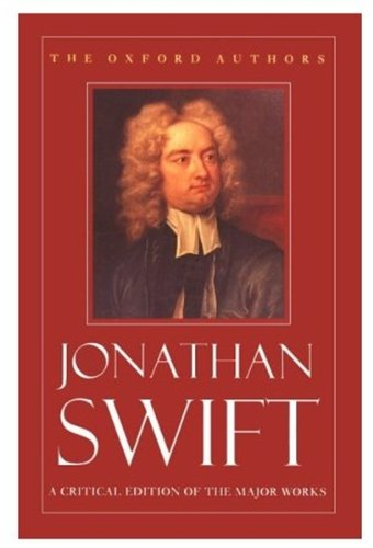 Jonathan Swift: A Critical Edition of the Major Works