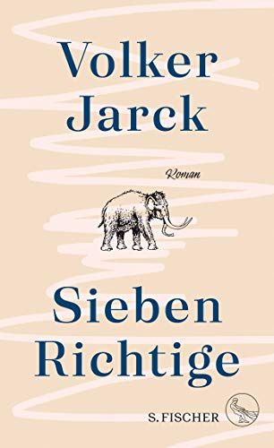 Buchseite und Rezensionen zu 'Sieben Richtige: Roman' von Volker Jarck