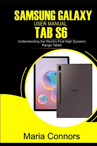 Samsung Galaxy User Manual Tab S6: Understanding The World's First High Dynamic Range Tablet