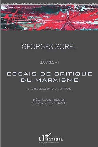 Essais de critique du marxisme: Et autres études sur la valeur travail - Oeuvres - I (Bibliothèque historique du marxisme)