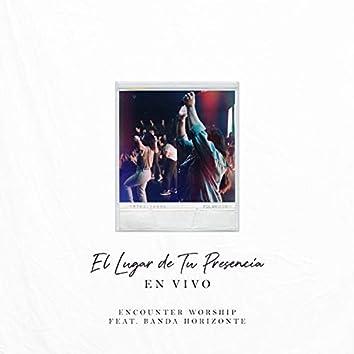 El Lugar de Tu Presencia (feat. Banda Horizonte)