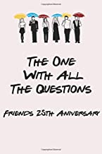 The One With All The Questions - Friends 25th Aniversary
