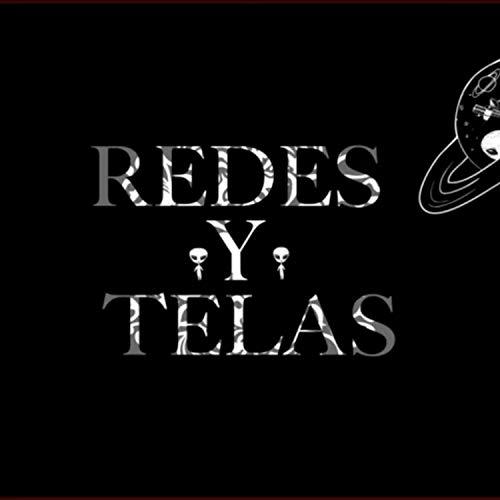 Redes Y Telas [Explicit]