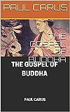 THE GOSPEL OF BUDDHA (English Edition)