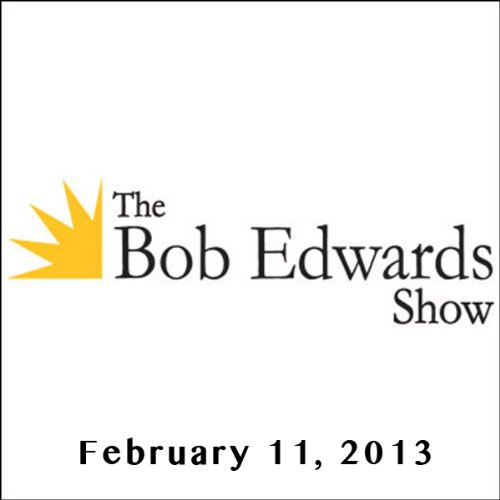 The Bob Edwards Show, Robin Wright and Daniel Pinkwater, February 11, 2013 cover art