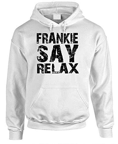 * NEW * Frankie Say Relax White Fleece Pullover Hoodie, S to 3XL