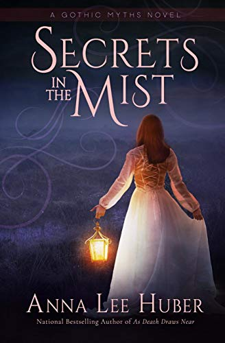 Compare Textbook Prices for Secrets in the Mist A Gothic Myths Novel  ISBN 9780997939620 by Huber, Anna Lee