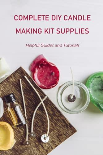 Suministros completo para hacer velas: guías útiles y tutoriales: creación de...