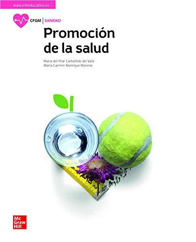 Promocion de la salud - edición 2021: Ciclo formativo. Grado medio