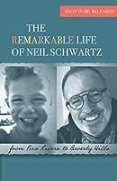 The Remarkable Life of Neil Schwartz Journal
