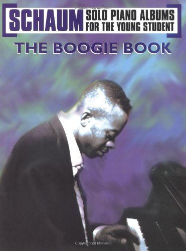 The Boogie Book (Schaum Solo Piano Album for the Young Student) (English Edition)