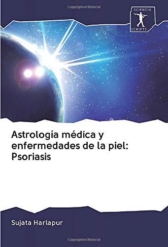 Astrología médica y enfermedades de la piel: Psoriasis
