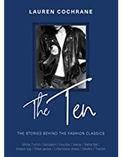 The Ten: The stories behind the fashion classics