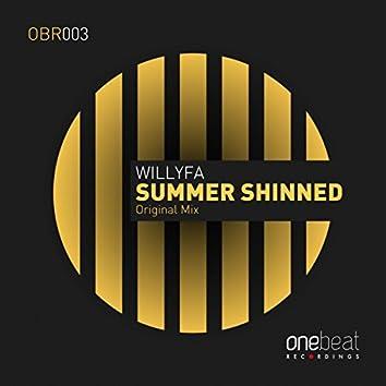 Summer Shinned