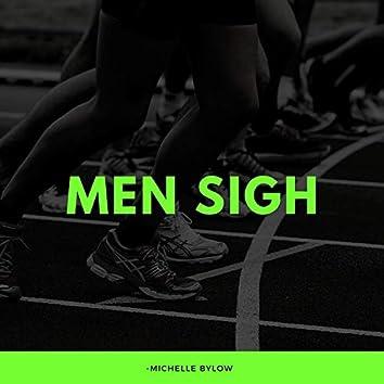 Men Sigh