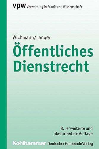 Öffentliches Dienstrecht (Verwaltung in Praxis und Wissenschaft, Band 25)